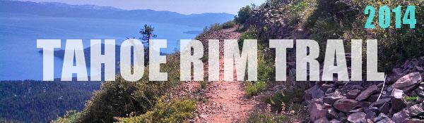 Tahoe Rim Trail Photos 2014